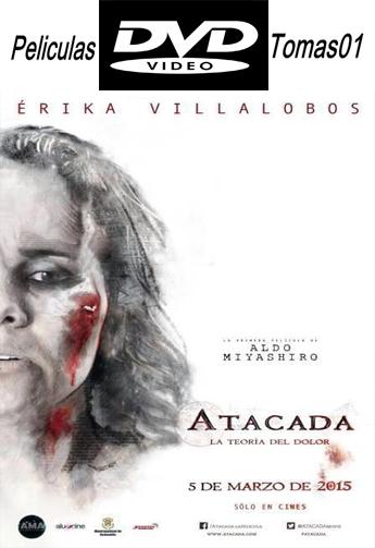 Atacada. La teoría del dolor (2015) DVDRip