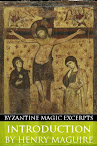Introduction (Byzantine Magic Excerpt)