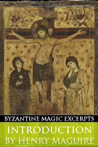 Cover of Henry Maguire's Book Introduction (Byzantine Magic Excerpt)