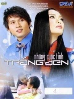 Những Cuộc Tình Trắng Đen - Nhung Cuoc Tinh Trang Den - 2009