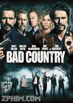 Vùng Đất Xấu Xa - Bad Country (2014) Poster