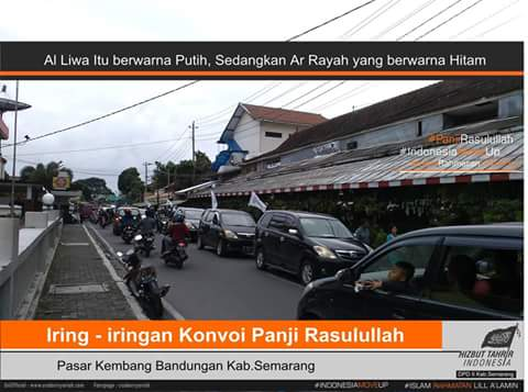 Reportase Pawai Sosialisasi Panji Rasulullah yang Digelar HTI DPD II Kab.Semarang