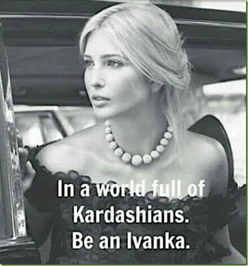 be an Ivanka