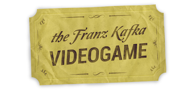 The Franz Kafka Videogame • official site