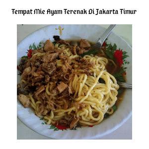 5 Tempat Mie Ayam Terenak Di Jakarta Timur