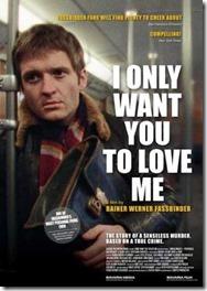 Ich will doch nur, daß ihr mich liebt / I Only Want You To Love Me (1976)