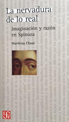 Marinela Chaui: La nervadura de lo real. Imaginación y razón en Spino (2021)