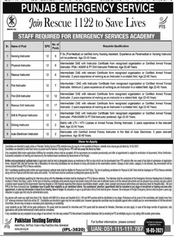 This page is about Punjab Emergency Service (Rescue 1122) Jobs April 2021 (62 Posts) Latest Advertisment. Punjab Emergency Service (Rescue 1122) invites applications for the posts announced on a contact / permanent basis from suitable candidates for the following positions such as Nursing Instructor, Physical Instructor, Research Instructor, Rescue Instructor, Fire Instructor, Fire Drill Instructor, Rescue Drill Instructor, Drill & Physical Instructor, Driving Instructor, Auto Electrician Instructor. These vacancies are published in Nawaiwaqt Newspaper, one of the best News paper of Pakistan. This advertisement has pulibhsed on 29 April 2021 and Last Date to apply is 18 May 2021.