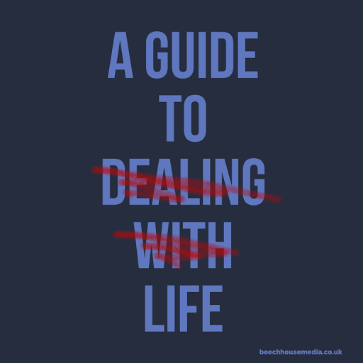 a guide to dealing with whatever life throws at you