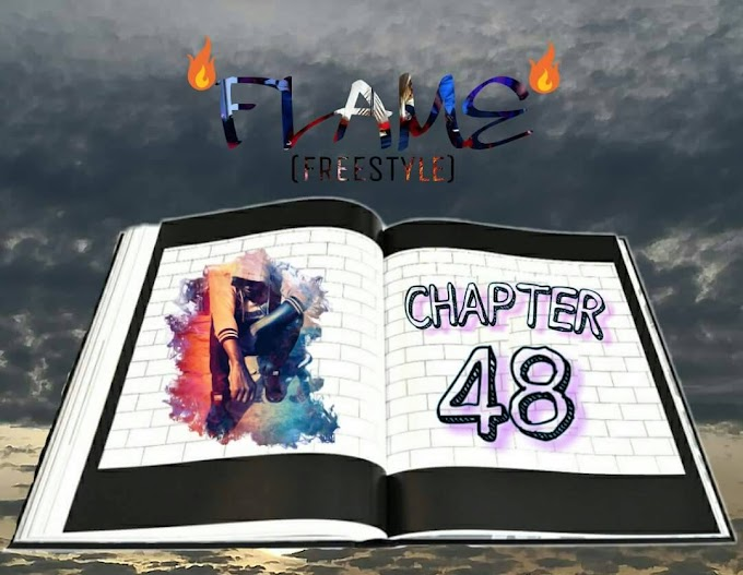 [Rap Freestyle] Flame - Chapter 48 Freestyle