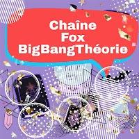 Fréquence chaîne Fox BigBangTheory sur Hot Bird 13B / 13C / 13E à 13 ° E  apparue au lieu de la chaine Renard +1
