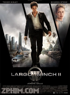Sát Thủ Mồ Côi 2 - Largo Winch II: The Burma Conspiracy (2011) Poster