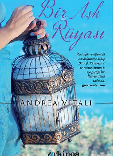 Andrea Vitali – Bir Aşk Rüyası Pdf
