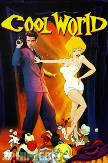 Thế Giới Ảo - Cool World (1992) Poster