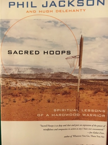 an essay on sacred hoops by phil jackson 2 phil jackson and hugh delehanty, sacred hoops: spiritual lessons  as  much, as described by richard hoffer in an article about jackson.