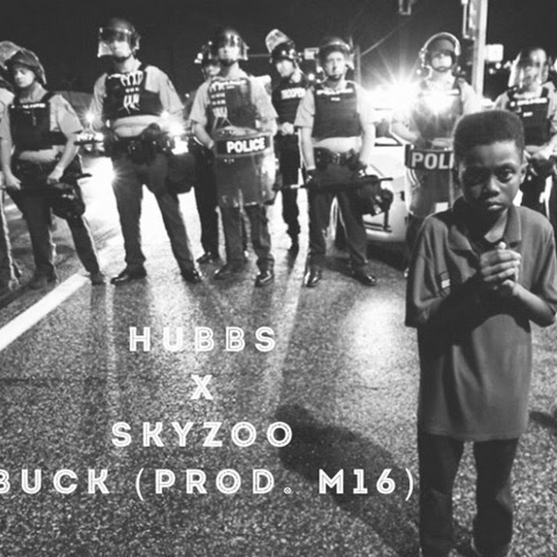 "HUBBS feat. Skyzoo - ""Buck"" (Prod. By: M16)"