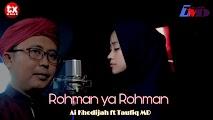 Lirik Ai Khodijah ft Taufiq MD - Rahman Ya Rahman