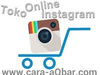 Cara Membuat Aplikasi Toko Online Instagram
