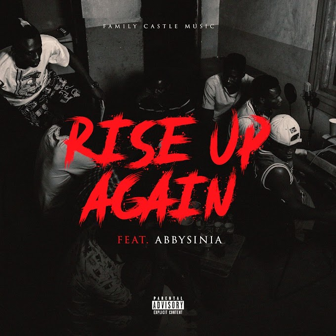 "FCM Ft. Abyssinia – ""Rise Up Again"""