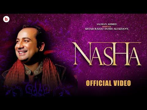Nasha Song Lyrics By Rahat Fateh Ali Khan