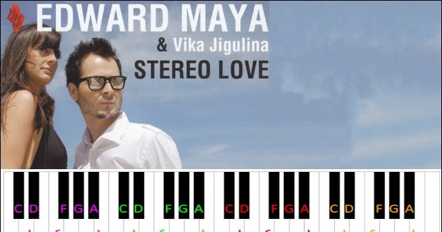 Stereo Love by Edward Maya & Vika Jigulina ~ Piano Letter Notes