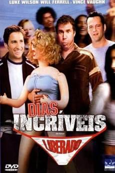 Baixar Filme Dias Incríveis (2003) Dublado Torrent Grátis