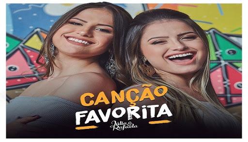 Júlia e Rafaela – Canção Favorita (2018)