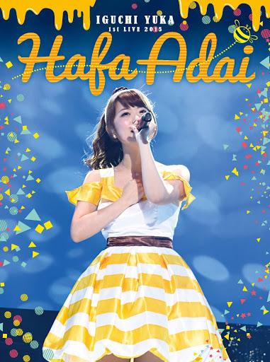 [TV-SHOW] 井口裕香 「1st LIVE 2015 Hafa Adai」 LIVE (2015/07/08)