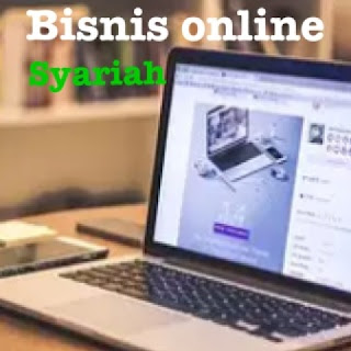 hal hal yang diperhatikan dalam menjalankan bisnis online syariah