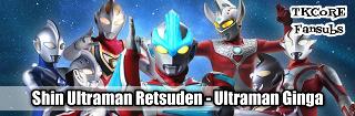 SHIN ULTRAMAN RETSUDEN