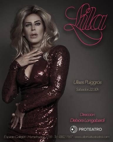 LILA Una obra escrita por Ulises Puiggrós   y dirigida por Débora Longobardi