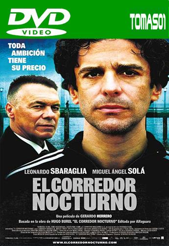 El corredor nocturno (2009) DVDRip
