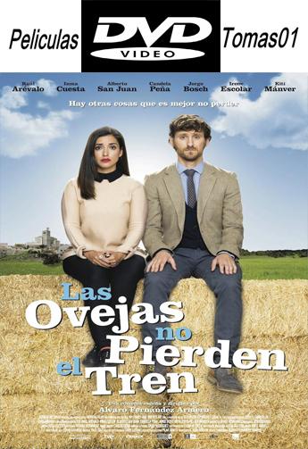 Las Ovejas no Pierden el Tren (2015) DVDRip