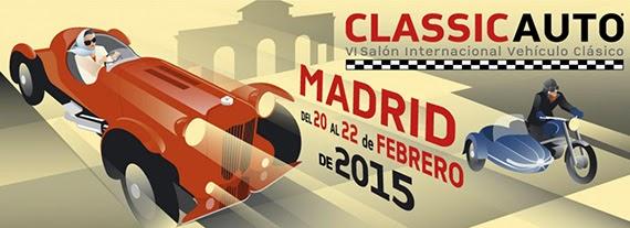 ClassicAuto 2015, Salón Internacional del Vehículo Clásico de Madrid