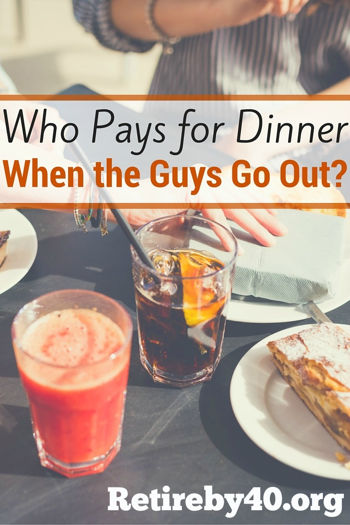 Who Pays for Dinner When the Guys Go Out?