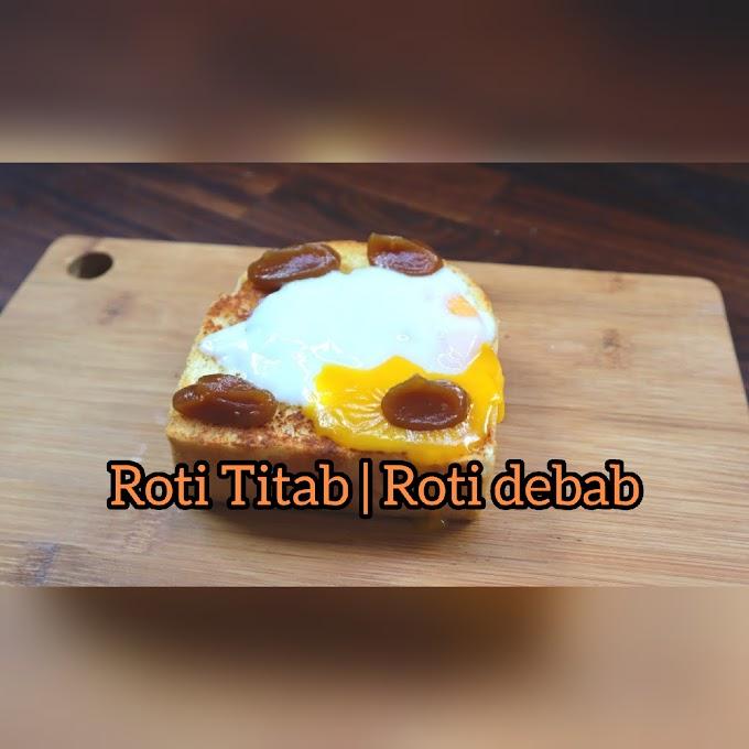 Roti Titab | Roti debab