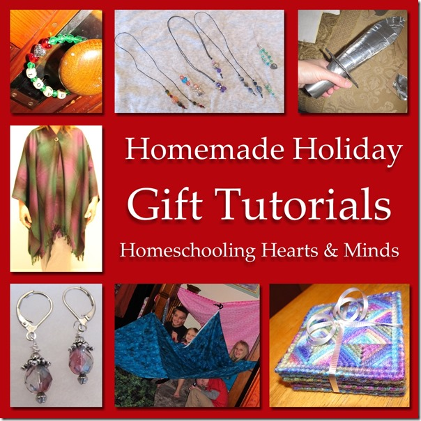 Homemade Holiday Gift Tutorials at Homeschooling Hearts & Minds