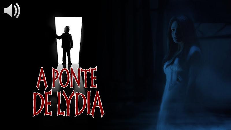 [EU TE CONTO] Contos de Terror: A Ponte de Lydia