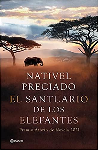 El santuario de los elefantes, Nativel Preciado