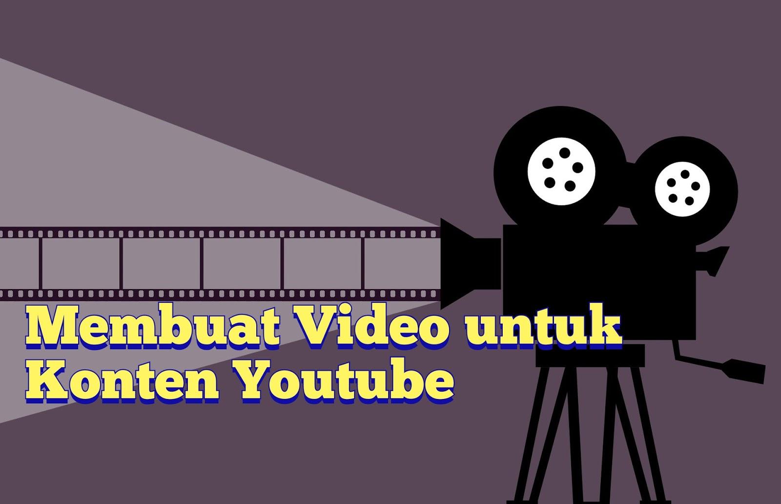 Membuat Video Youtube