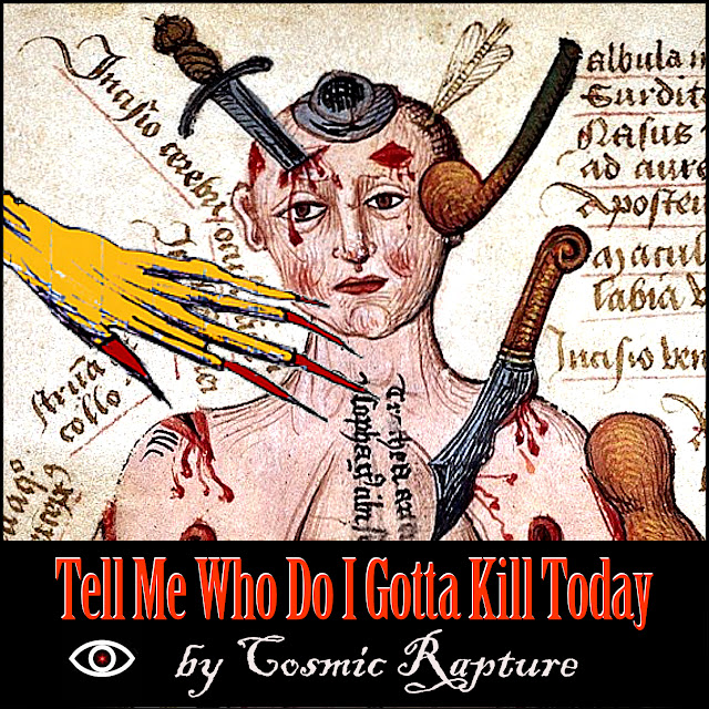 Cover Artwork for audio track Who Do I Gotta Kill Today
