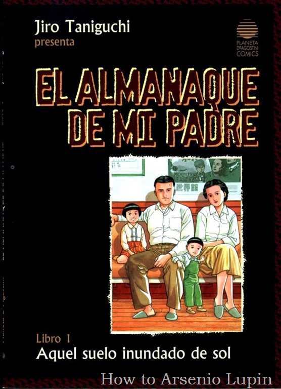 El Almanaque de Mi Padre L1 - Aquel Suelo Inundado de Sol_Taniguchi_Esp.pdf-000