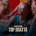 AUDIO : AUDIO : Chege – Top Shatta | DOWNLOAD Mp3 SONG