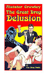 Great Drug Delusion