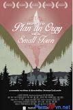 Kế Hoạch Ăn Chơi - How To Plan An Orgy In A Small Town poster