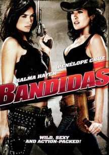 Bandidas - Băng Cướp Xinh Đẹp