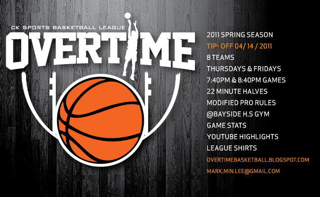 Overtime Basketball League by CK Sports: 2011 SPRING OVERTIME