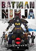 Batman Ninja (2018) ()