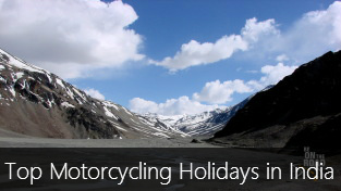Top 11 Motorcycling Holidays in India