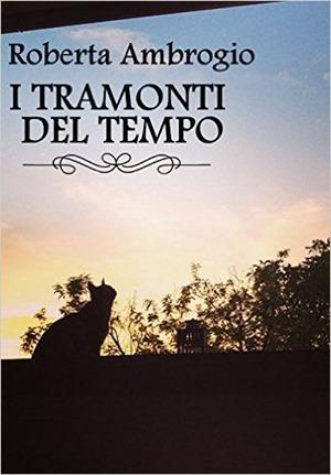 I TRAMONTI DEL TEMPO